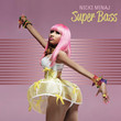 Super Bass Single Cover