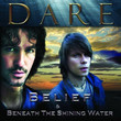 Belief & Beneath The Shining Water