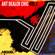 Art Dealer Chic (Volume 1)