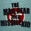 The Mad Gear And Missile Kid EP