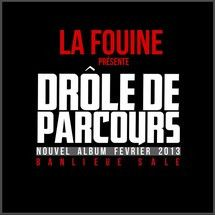 LA PARCOURS DROLE DE TÉLÉCHARGER ALBUM 2013 FOUINE