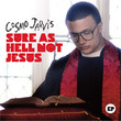 Sure As Hell Not Jesus EP