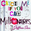 Millionaires - Catch Me If You Can (Ft. Jeffree Star)