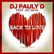 Back To Love (Ft. Jay Sean)