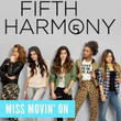 Miss Movin' On