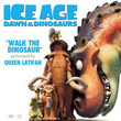 Ice Age 3 : Dawn Of The Dinosaur [BO]