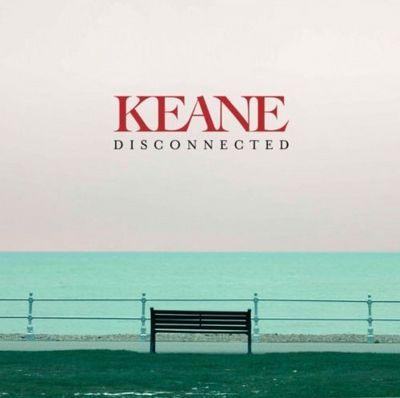 Paroles et traduction Keane : Disconnected - paroles de chanson