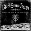 BLACK-STONE-CHERRY-Between-the-Devil-and-the-Deep-Blue-Sea
