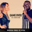 Game over (Ft Maitre Gims)