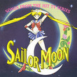 Sailor Moon - Songs From The Hit TV Series
