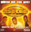 Show Me The Way [Single]