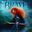 Rebelle (Brave) [Original Motion Picture Soundtrack]
